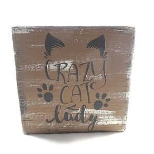Other - Shelf Decor Crazy Cat Lady Primitive Rustic Wood